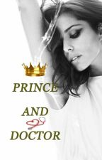 Prince and Doctor (Royals Book 1) by rory256