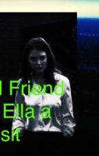 An Old Friend  pays Ella vist by LittleDaughterCrow