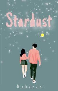 Stardust [SEDANG DALAM PROSES PENERBITAN] cover