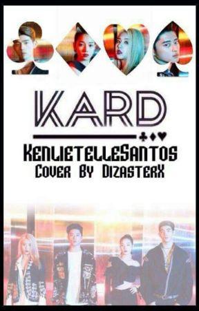 K.A.R.D  by KenlietelleSantos