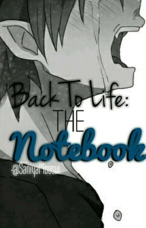 Back to life-The notebook by SunnyHostage