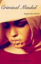 Criminal Minded #myhandmaidstale  by VonTrappstar