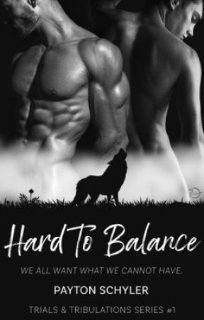 Hard To Balance : Trials and Tribulations #1 | boyxboy | by withvengeance