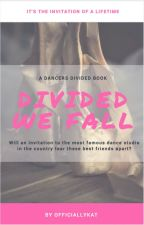 Dance Moms: Divided We Fall ✓ by officiallykat