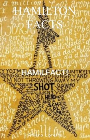 Hamilton Facts 'Hamilfact' by tricksterrr
