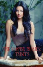 The Vampire Diaries: Trinity by S3v3nW0nd3rs