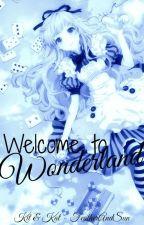 Welcome to Wonderland~ by FeatherAndSun