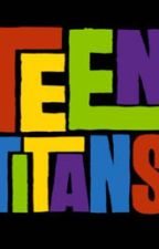 Pictures of the teen titans! by DarkRaven1106