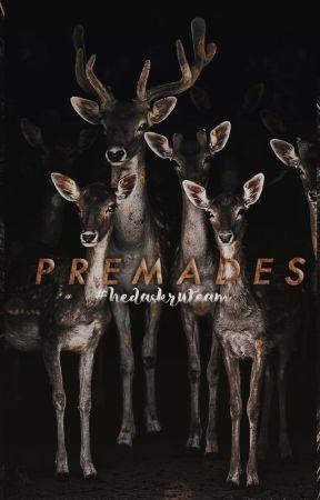 Premades by -hedaskru