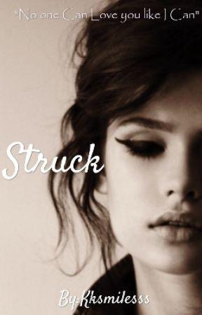 Struck (GirlxGirl) by Kksmilesss