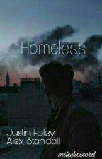 Homeless (Justin Foley & Alex Standall) by svtfanboi
