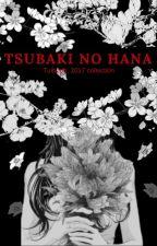 Tsubaki no Hana (Madara Love story) Watty's 2021 by tuiboog
