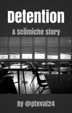Detention (Scömìche) by ptxval24