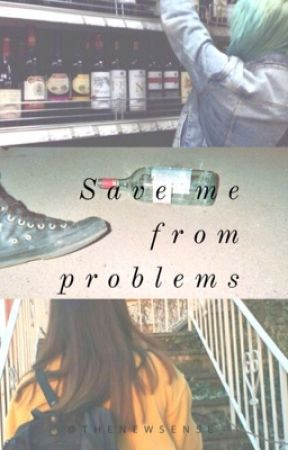 Save me from problems by thenewsense_
