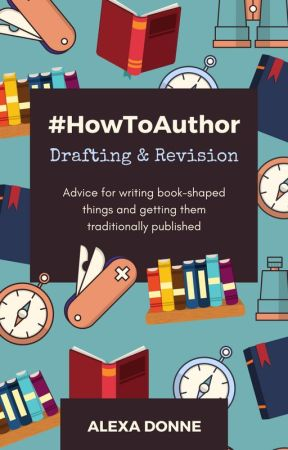 #HowToAuthor: Drafting & Revision by alexadonne