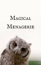 Magical Menagerie    Drarry by DorthyAnnDrarry