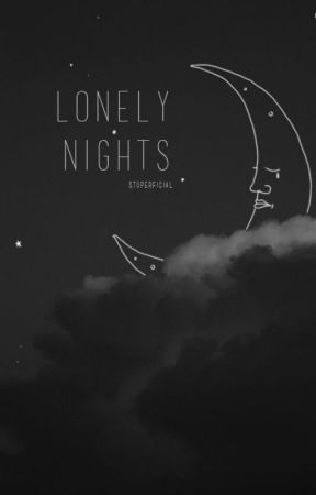 lonely nights by stuperficial