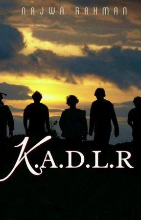 K.A.D.L.R by NajwaRahman91