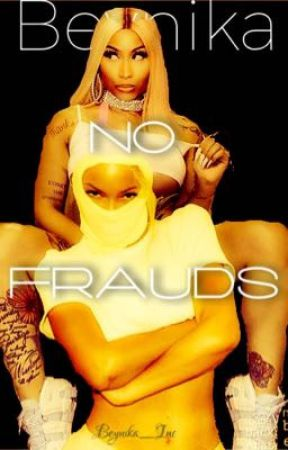 No Frauds *COMPLETED by Nicyonce