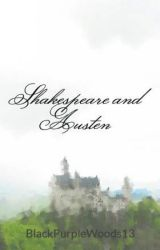 Shakespeare and Austen by BlackPurpleWoods13