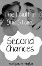 The Fault in Our Stars: Second Chances by jurkmo