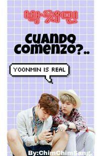 Cuando Comenzó?~ Yoonmin  cover