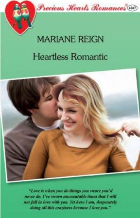Heartless Romantic (as published by Precious Hearts Romances) by marugatari