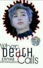 When Death Calls - BTS / Kim Namjoon Fanfic by Enriha