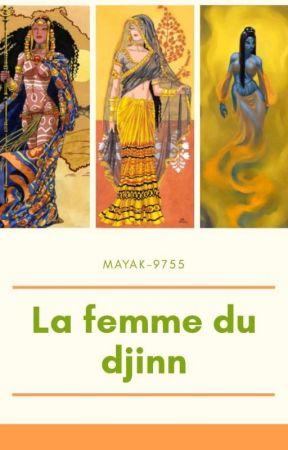 La Femme Du Djinn by mayak-9755