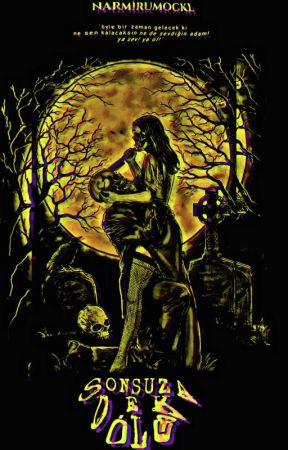 SONSUZA DEK ÖLÜ 🏴☠️SEZON1 by Narmirumockl