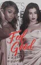 Feel Good (Laurmani) by Randomluver17