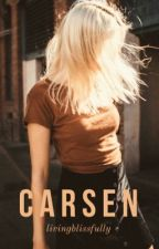 carsen ✓ [rewriting] by livingblissfully