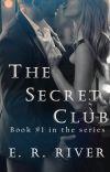 The Secret Club - Erotica novelette #1 cover