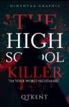 The HighSchool Killer ( Slow Update )  cover