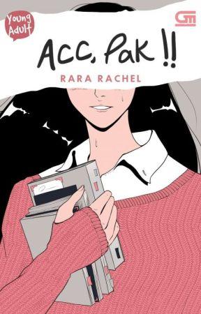 ACC, Pak! [Tersedia di Gramedia] by Rachel_ea