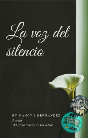La Voz del Silencio by NancyjHernandez