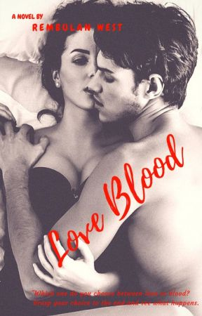 LoveBlood [ON GOING] by RembulanWest27