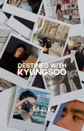 Destined with Kyungsoo  [revising] by YUTAKKA