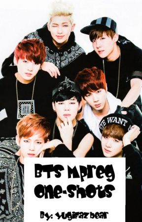 BTS - Mpreg One-Shots by YugiFazbear