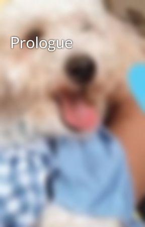 Prologue by Bluheless17