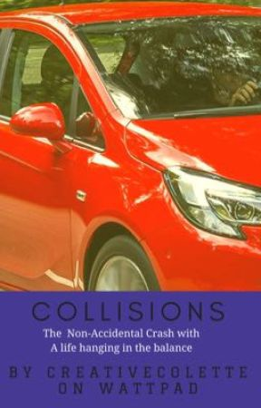 Collisions ✔ by Creativecolette