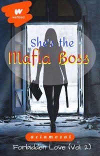 FORBIDDEN LOVE VOL.2: She's the Mafia Boss (GirlxGirl)(ON-HOLD) cover