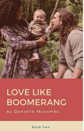 Love Like Boomerang *EDITING* by ImagineBunni
