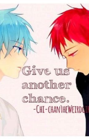 Give us another chance. by chi-chanTHEweirdgirl