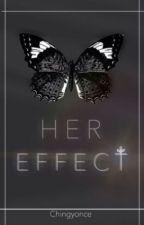 Her Effect |Russian Translation| от ananasikitty