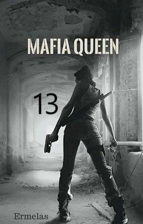 MAFIA QUEEN      .....13..... by kingszone31