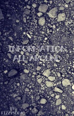 Information All Around by FizzySoda_