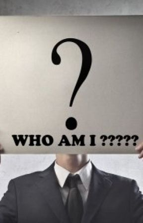 Who Am I? by 2003254312230cbh