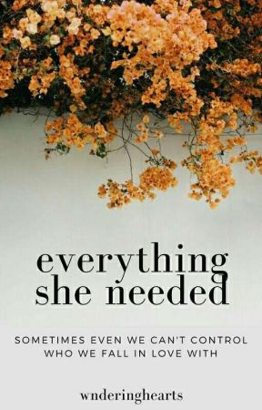 Everything She Needed by ilikeduffnuts