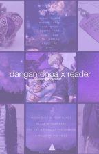 Danganronpa x reader oneshots by catnipchapstick